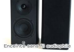 Enceinte sans fil audiophile