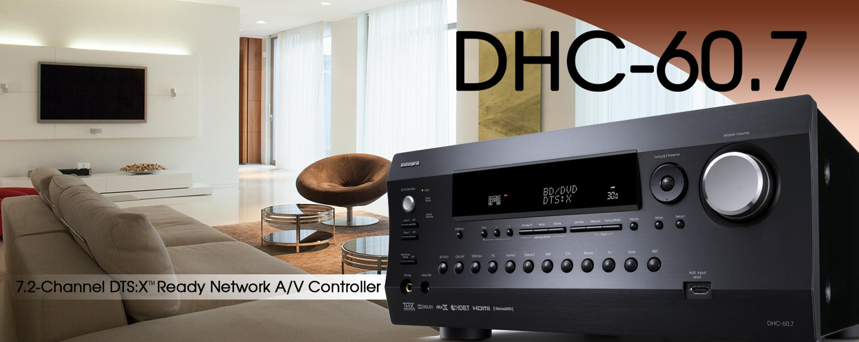 Processeur AV 7.2, Dolby Atmos, DTS:X, HDMI 2.0a, AccuEQ, Intégra DHC-60.7