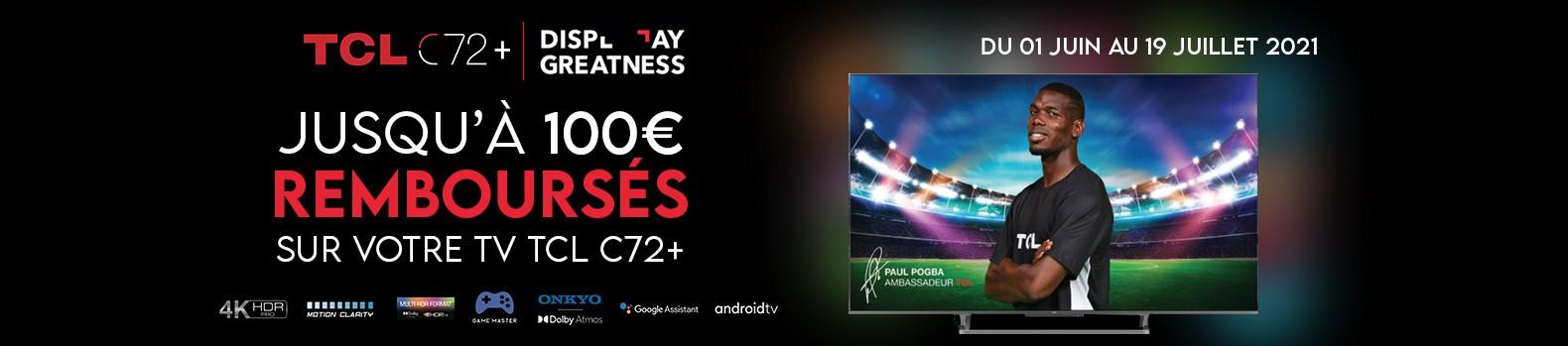 Jusqu'à 100€ remboursés pour l'achat d'une TV TCL C729