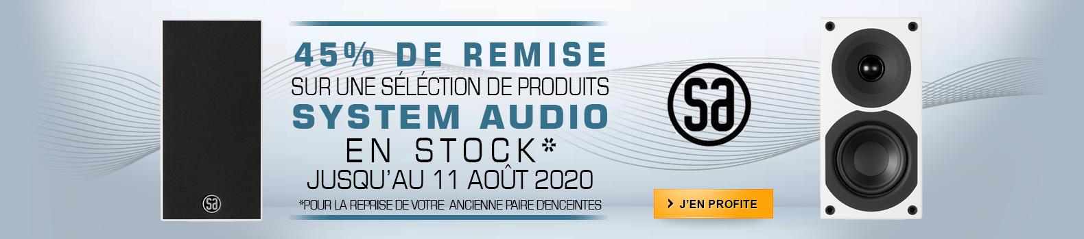 Offre de reprise ! Profitez de -45% sur une sélection de produits System Audio jusqu'au 11 Aout 2020