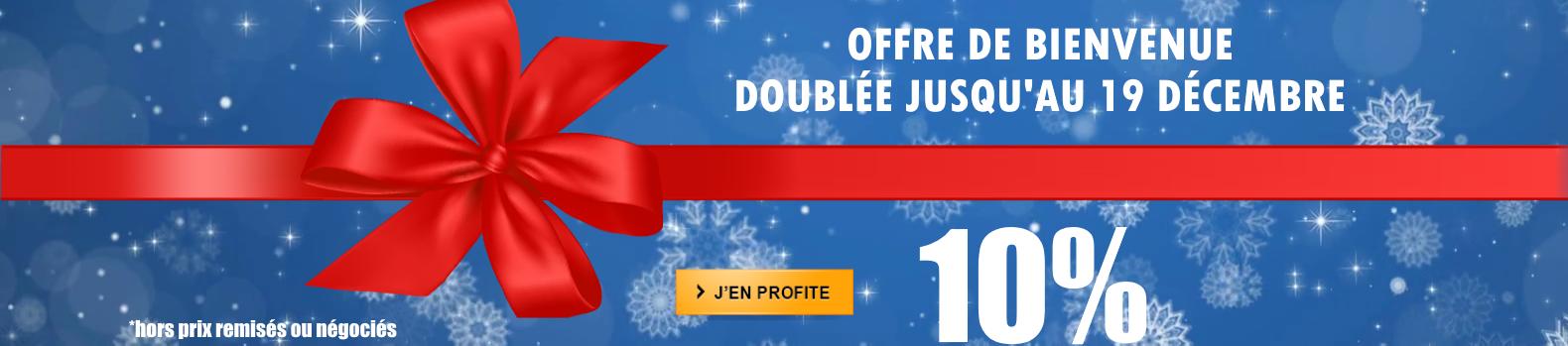 Profitez de 10% de remise de bienvenue sur vos achats jusqu'au 19 décembre