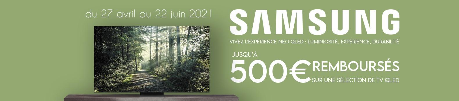Jusqu'à 500 € remboursés jusqu'au 22 juin 2021 sur les TV Neo QLED