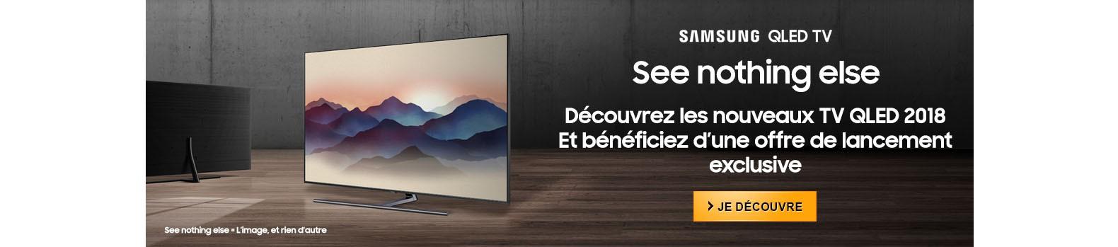 Découvrez les nouveaux TV Samsung QLED 2018 avec l'offre de lancement exclusive