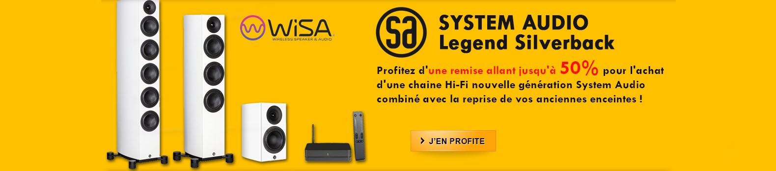 Profitez d'une remise allant jusqu'à 50% pour l'achat  d'une chaine Hi-Fi nouvelle génération System Audio combiné avec la reprise de vos anciennes enceintes !