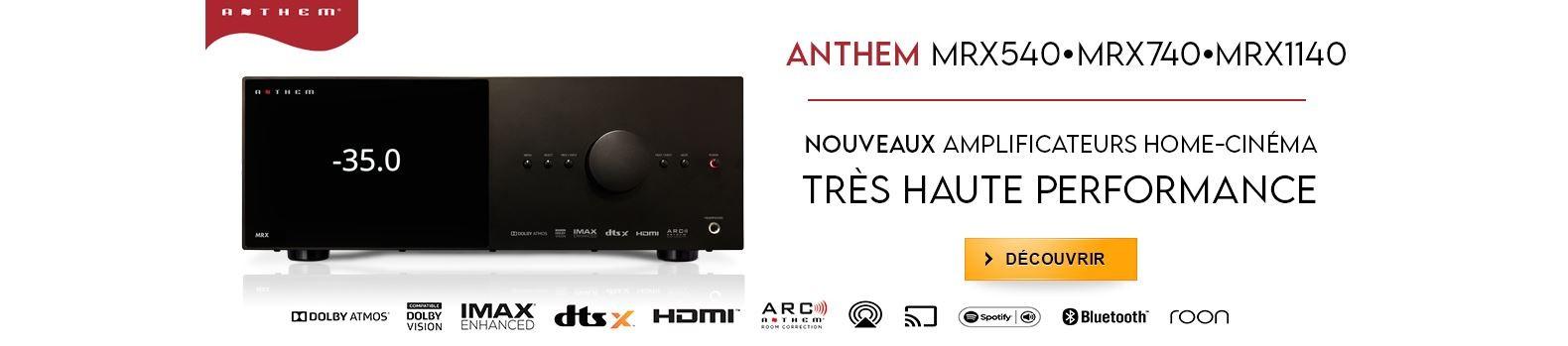 Nouveaux amplis Home cinéma Anthem MRX540 MRX740 et MRX1140